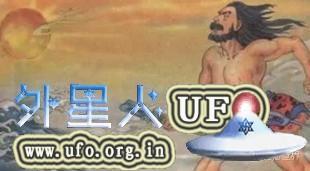 夸父追日的故事追的不是太阳,而是UFO!